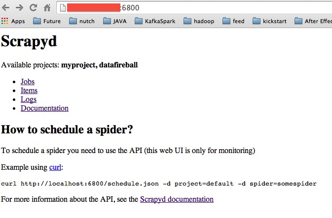 Scrapyd – You can manage your spiders in GUI | datafireball